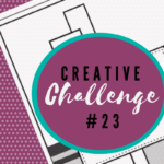 A snippet of the sketch layout being used in Creative Challenge #23