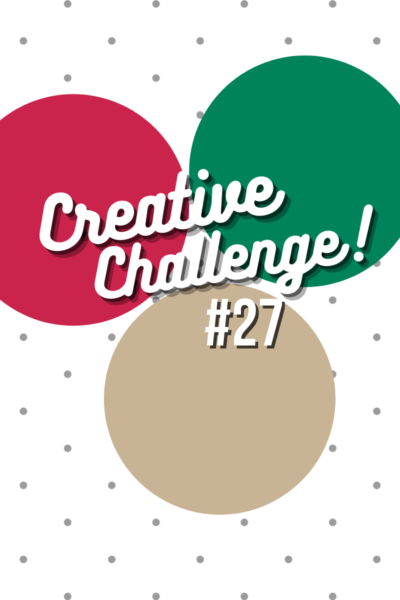 Real Red, Shaded Spruce and Crumb Cakecoloured circles used to display the colour theme for Creative Challenge #27