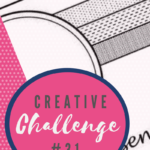 A snippet of the sketch layout being used in Creative Challenge #31