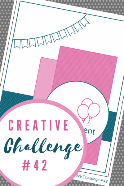 Creative Challenge #42 Birthday Card Sketch